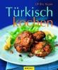 Basan, Ghillie,Türkisch kochen