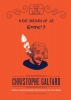 Christophe  Galfard,Hoe begrijp je E=MC2?