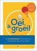 <b>Frans  Plooij, Hetty van de Rijt</b>,Oei, ik groei!