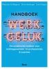 Ad Bergsma, Onno Hamburger, Erwin Klappe,Handboek werkgeluk