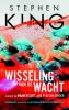 <b>Stephen  King</b>,Wisseling van de wacht