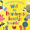 <b>Julia Donaldson &amp; Lydia Monks</b>,Wat het lieveheersbeestje hoorde