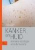 <b>A.C. de Groot, J.  Toonstra</b>,Huidkanker voor de huisarts