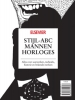 <b>Stijl-abc mannen horloges 2011</b>,alles over uurwerken, techniek, historie en bekende merken