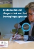 A.  Verhagen, J.  Alessie,Evidence based diagnostiek van het bewegingsapparaat