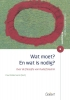 Paul  Willemarck (red),Wat moet? En wat is nodig?