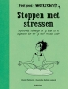 <b>Christel  Petitcollin</b>,Feel good werkschrift - Stoppen met stressen