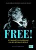 <b>Hans  Breukhoven, Juan da Silva</b>,Free! De opkomst en ondergang van een eigenwijs bedrijf