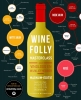 Madeline  Puckette, Justin  Hammack,Wine Folly Masterclass