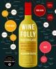<b>Madeline  Puckette, Justin  Hammack</b>,Wine Folly Masterclass
