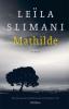 <b>Leïla  Slimani</b>,Mathilde