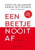 <b>Martijn  Aslander, Erwin  Witteveen</b>,Een beetje nooit af
