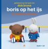 <b>Dick  Bruna</b>,Boris op het ijs - Nijntjes avonturen groot en klein