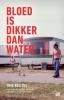 <b>Timo  Bruijns</b>,Bloed is dikker dan water