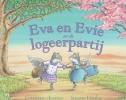 Corrinne  Averiss,Eva en Evie en de logeerpartij