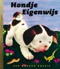 <b>Hondje Eigenwijs</b>,