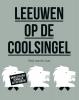 <b>Paul van de Laar</b>,Leeuwen op de Coolsingel