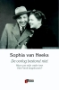 Sophia van Heeks,De oorlog bestond niet