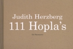 Judith  Herzberg,111 Hopla`s
