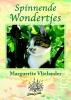 Marguerite  Vlielander,Spinnende wondertjes