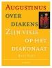 Bart  Koet,Augustinus over diakens