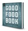 Good food book,11 meesterlijke menu`s van bekende topkoks