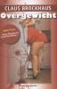 Claus Brockhaus,Overgewicht