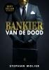 <b>S  Molier</b>,Bankier van de dood