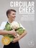<b>Freke van Nimwegen, Nadine  Maarhuis</b>,Circular Chefs