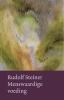 <b>Rudolf  Steiner</b>,Menswaardige voeding