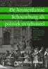 Amber  Oomen-Delhaye,De Amsterdamse Schouwburg als politiek strijdtoneel