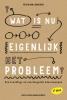 <b>Peter van Loevezijn</b>,Wat is nu eigenlijk het probleem?