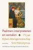 ,<b>Psalmen interpreteren en vertalen</b>