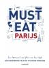 <b>Luc  Hoornaert, Kris  Vlegels</b>,Must Eat Parijs