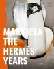 ,Margiela, the Hermès years