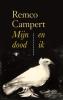 Remco  Campert ,Mijn dood en ik