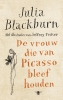 Julia Blackburn ,De vrouw die van Picasso bleef houden