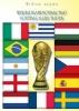 Wilfred  Luijckx,Het wereldkampioenschap voetbal aller tijden