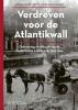 Steven van Schuppen Geert-Jan  Mellink  Peter  Saal,Verdreven voor de Atlantikwall