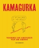Kamagurka ,Voorbij de grenzen van de ernst