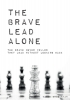 David  Grigoryan ,The Brave Lead Alone