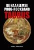Dennis  Plantenga ,De Haarlemse prog-rockband Taurus