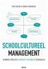 Karina  Verhoeven Paul  Mahieu,Schoolcultureel management