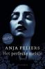 <b>Anja  Feliers</b>,Het perfecte meisje