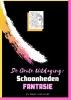 Emmy  Sinclaire ,Volwassenen kleurboek De Grote Uitdaging : Schoonheden Fantasie