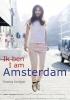 Thomas  Schlijper,Ik ben Amsterdam / I am Amsterdam