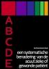 Annechien  Alkemade,Abcde een systematische benadering van de acuut zieke of gewonde patient