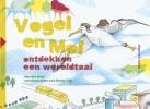<b>Marijke  Keur</b>,Vogel en Mol ontdekken een wereldtaal