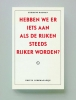 Zygmunt  Bauman,Hebben we er iets aan als de rijken steeds rijker worden?