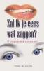 Yvonne van der Wal,Zal ik je eens wat zeggen?